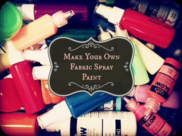 Craft Supplies you Can Make at Home: Homemade Fabric Spray Paint at Coxal Collaborative via lilblueboo.com
