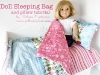 Doll sleeping bag and pillow tutorial by Polka Dot Chair via lilblueboo.com