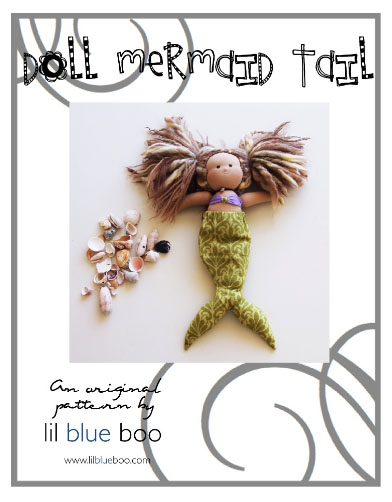 Mermaid Tail for Doll Free PDF Pattern and Tutorial via lilblueboo.com