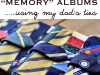 Making Mini Albums from Old Ties via lilblueboo.com