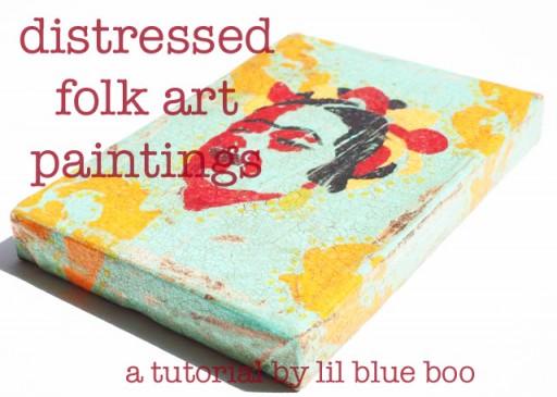 How to make a distressed folk art-style painting. DIY tutorial via lilblueboo.com