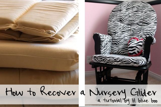 How to recover / reupholster a nursery rocker via lilblueboo.com