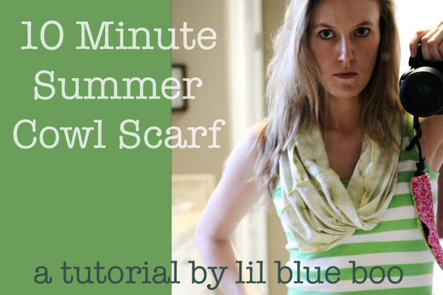 How to make a 10 minute Cowl Scarf via lilblueboo.com