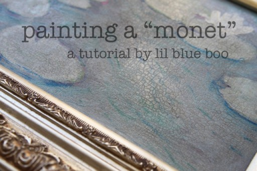 Paint a Monet-inspired work via lilblueboo.com
