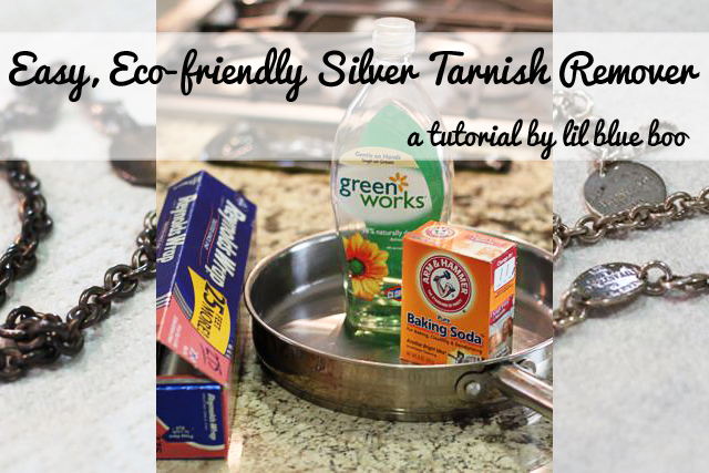 Easy eco-friendly silver tarnish remover via lilblueboo.com
