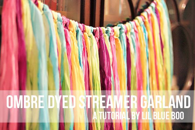 ombre fabric garland Ombre Dyed Streamer Garland - DIY Tutorial via lilblueboo.com