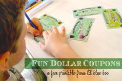 dollar coupon printables via lilblueboo.com