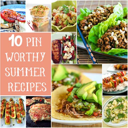 10 Pin Worthy Summer Recipes via lilblueboo.com
