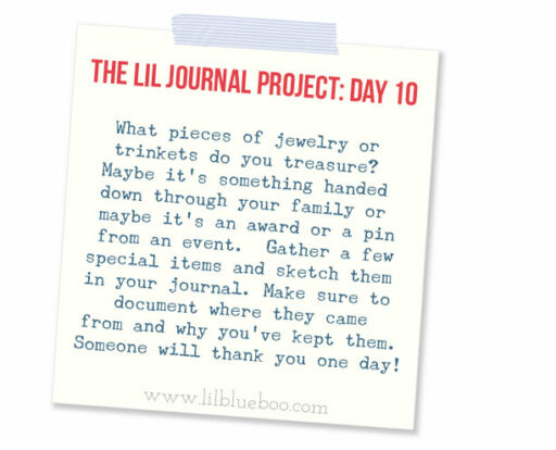 The Lil Journal Project Day 10 (Heirlooms) via lilblueboo.com