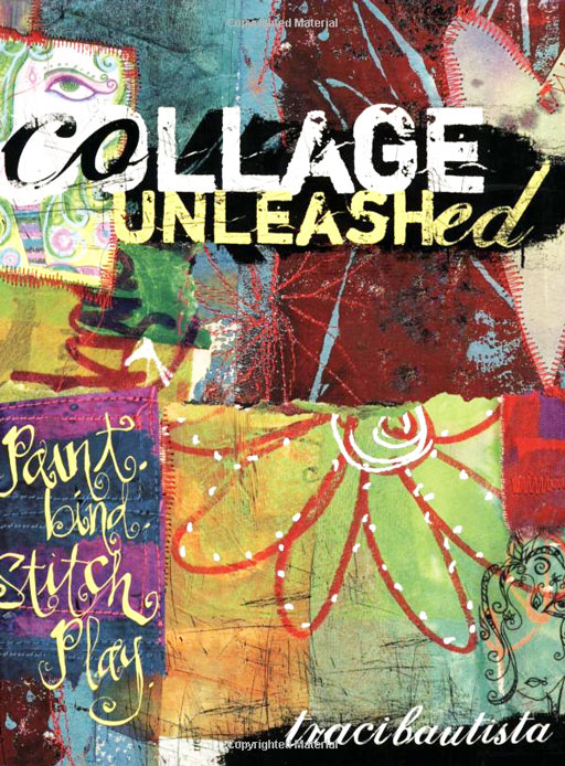 Collage Unleashed by Traci Bautista via lilblueboo.com #artjournaling #theliljournalproject