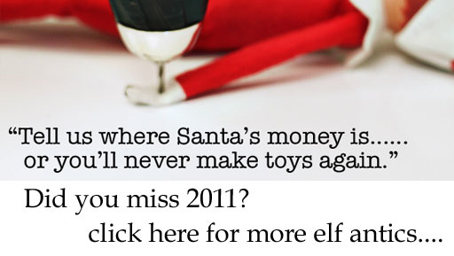 Elf on the Shelf 2011 - Inappropriate Elf on the Shelf Mischief via lilblueboo.com