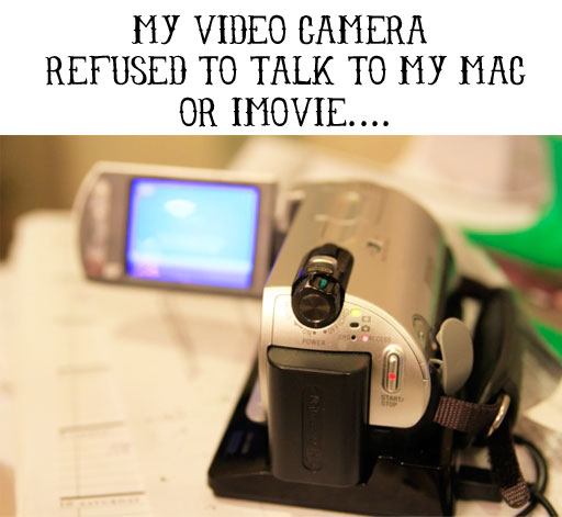 What do to if HDD video camera isn't recognized by iMovie via lilblueboo.com