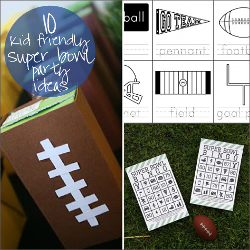 kid friendly super bowl party ideas via lilblueboo.com