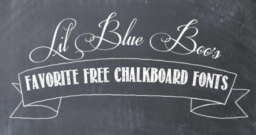 Lil Blue Boo's favorite free chalkboard fonts via lilblueboo.com