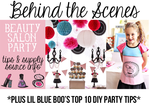 Lil Blue Boo's Top 10 DIY Party Tips and Behind the Scenes via lilblueboo.com