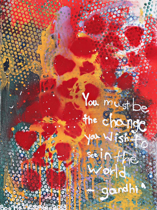 "Be the Change painting by 6-year-old ""Boo"" Hackshaw via lilblueboo.com (bid for a cause)"
