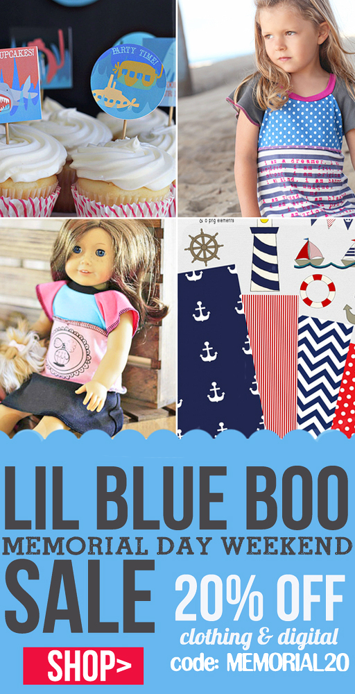 Lil Blue Boo Memorial Day Weekend Sale on Clothing, Sewing Patterns, Party Printables and more! via lilblueboo.com