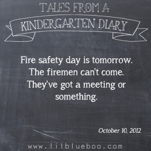 Tales from a Kindergarten Diary Entry: Fire Safety #booism via lilblueboo.com
