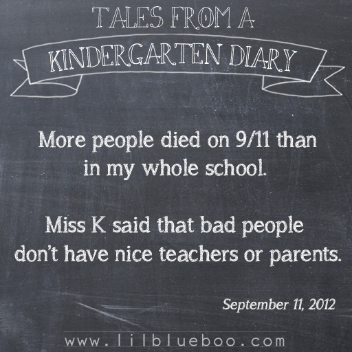 Tales from a Kindergarten Diary Entry: 9/11 #booism via lilblueboo.com