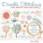 Doodle Stitching: The Motif Collection via lilblueboo.com
