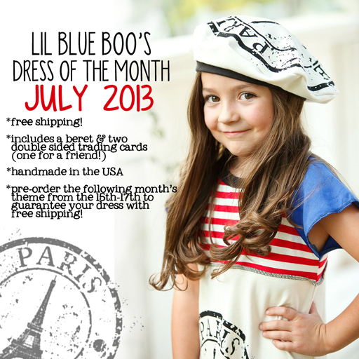 July 2013 Dress of the Month - French Theme via lilblueboo.com