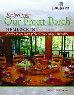Recipes from Our Front Porch Hemlock Inn Bryson City, NC (best cookbook ever for comfort food!) via lilblueboo.com #hemlockinn
