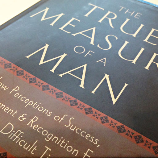 Great book on what really matters in life. The True Measure of a Man via lilblueboo.com #book