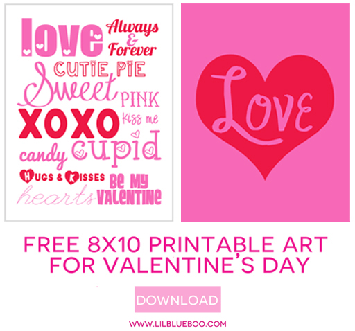 Download these 8x10 Valentines day free printable art prints via Ashley Hackshaw / lilblueboo.com