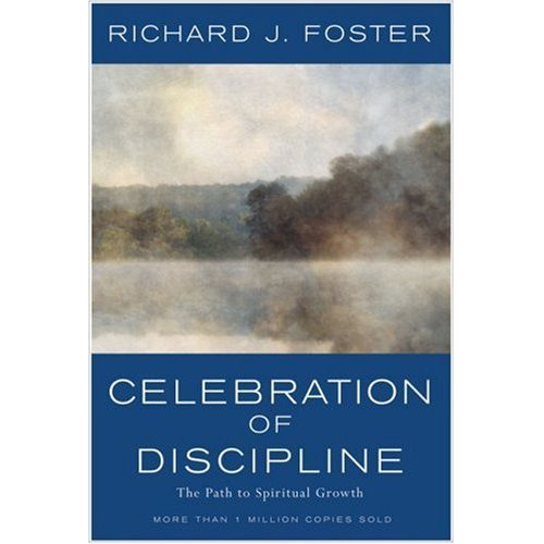 Celebration of Discipline: A great book for navigating this crazy world. #christianity #book
