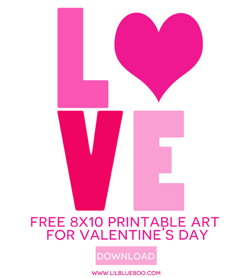 Free 8x10 Love printable art prints for Valentine's Day via Ashley Hackshaw / lilblueboo.com