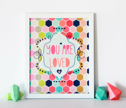 You are Loved Art Print for Big Girl Room | Ashley Hackshaw / lilblueboo.com