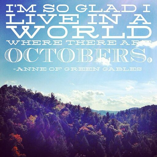 October quotes and Anne of Green Gables #quote