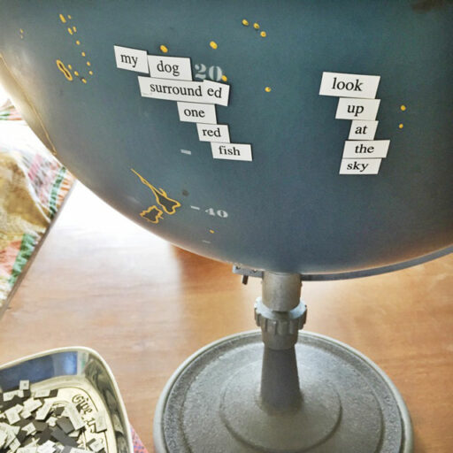 Magnetic Poetry on Globe