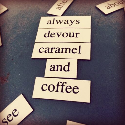 caramel and coffee - coffee meme poetry