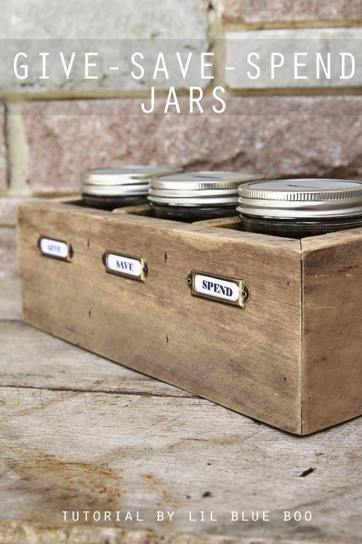 DIY Give Spend Save Jars - Teaching Kids about Saving Giving and Spending Money