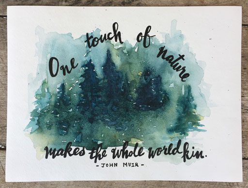 Abstract Forest Watercolor - Quote John Muir - Ashley Hackshaw - 365 Project - Daily Painting