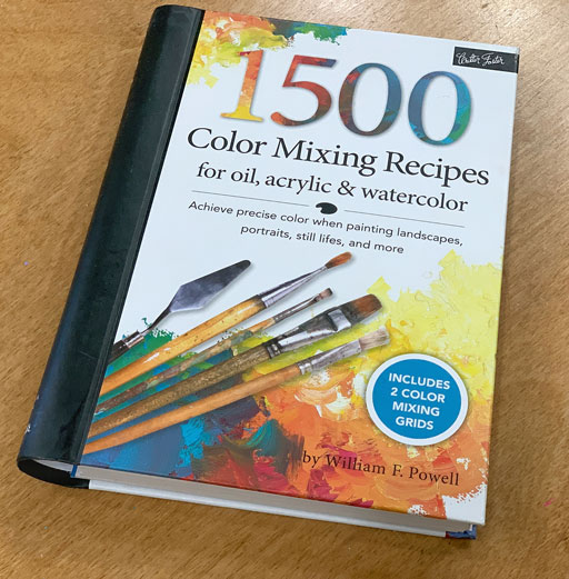 1500 Color Mixing Recipes for Oil, Acrylic & Watercolor - How to mix paint